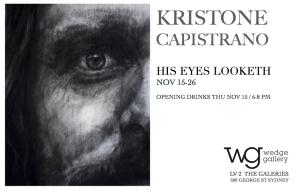 Flyer Kristone Capistrano His Eyes Looketh Exhibition Art Artist Drawing Sydney Art