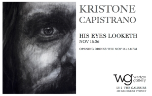 Flyer Kristone Capistrano His Eyes Looketh Exhibition Art Artist Drawing Sydney Art